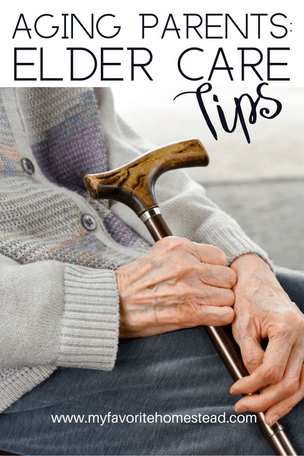 Looking for tips and ideas for caring for elderly parents, here is the ultimate guide to caring for aging parents! #aging #aginginplace #elderlyparents