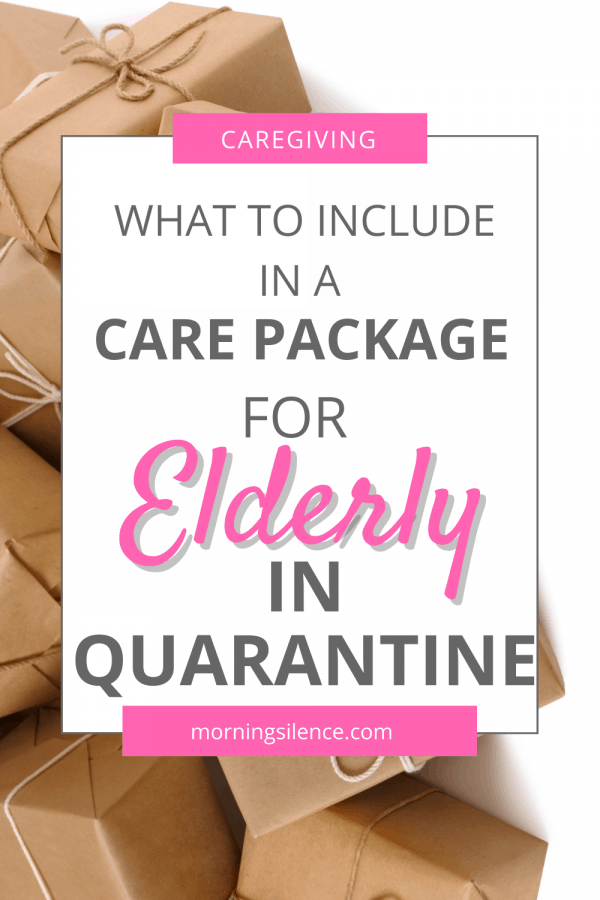 Wondering what to include in your care packages for elderly in quarantine? Learn the categories of items to include no matter where your senior loved one is quarantined. #caregiver #agingparents #elderly